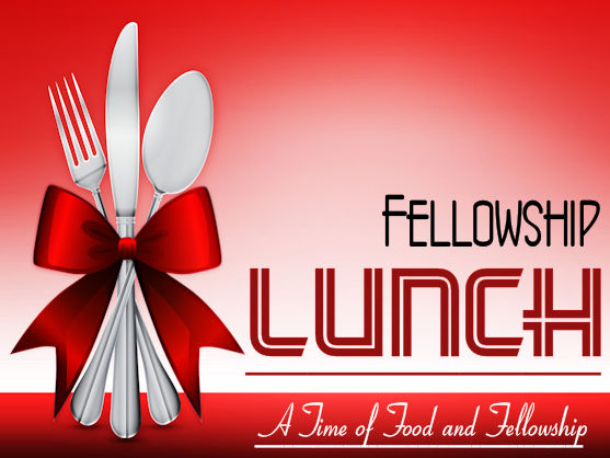 Fellowship Lunch